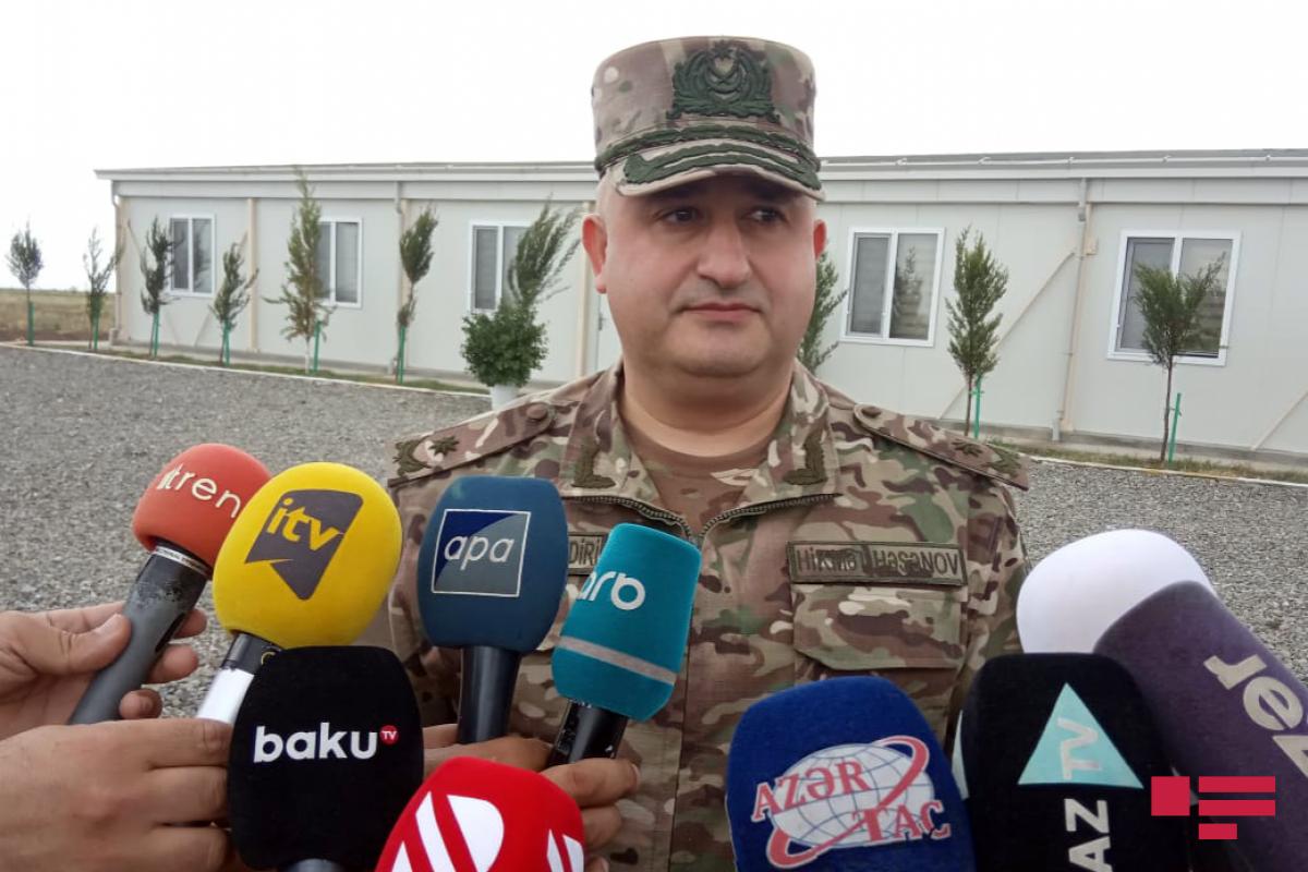"""General Hikmət Həsənov: """"Burada əsgərlərimiz üçün bütün şərait yaradılıb"""""""